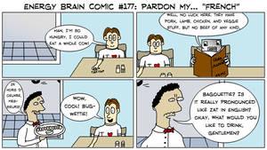 Energy Brain Comics #177: Pardon My... 'French'