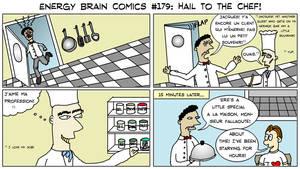 Energy Brain Comics #179: Hail To The Chef!