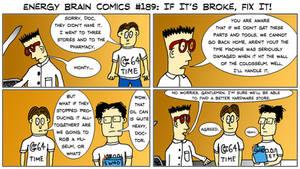 Energy Brain Comics #189: If It's Broke, Fix It! by EnergyBrainComics