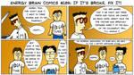 Energy Brain Comics #189: If It's Broke, Fix It!