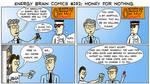 Energy Brain Comics #192: Money For Nothing