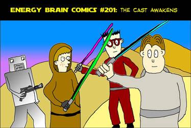 Energy Brain Comics #201: The Cast Awakens by EnergyBrainComics