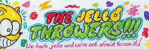The Jello Throwers banner