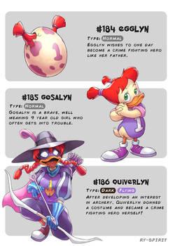 #184 Egglyn - #185 Gosalyn - #186 Quiverlyn