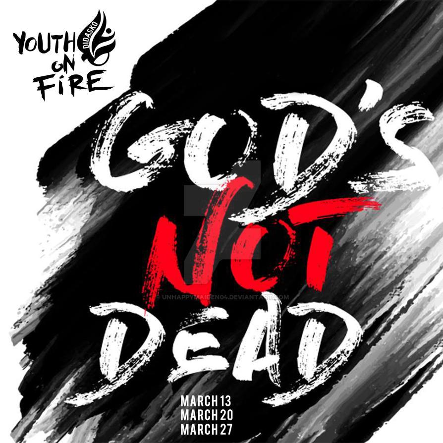 God's not dead by unhappymaiden04