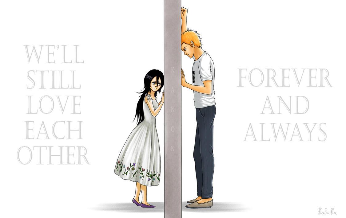 Forever (IchiRuki) by KaSaKu