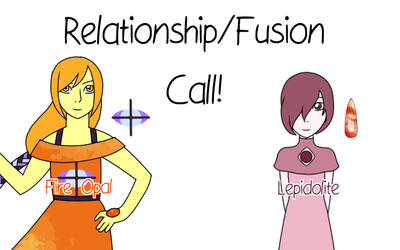Relationship/Fusion Call
