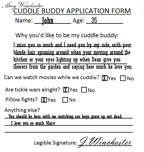 I Want To Cuddle With You Quotes: John Winchester Cuddle Buddy Application Form By