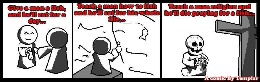 give a man religion by TemplarWiegraf