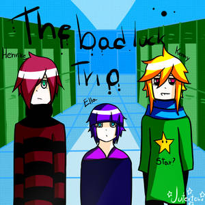 The bad luck trio