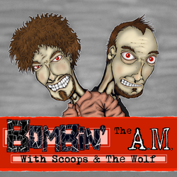 Bombin' The A.M. With Scoops And The Wolf by djneckspasm