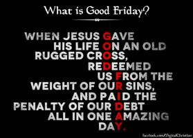 What is Good Friday? by kevron2001