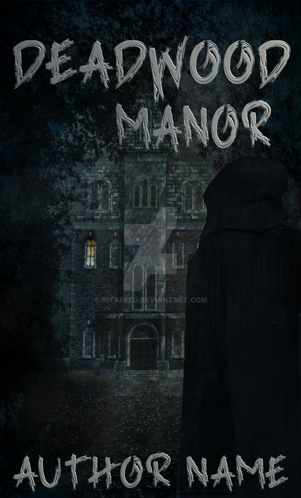 Deadwood Manor