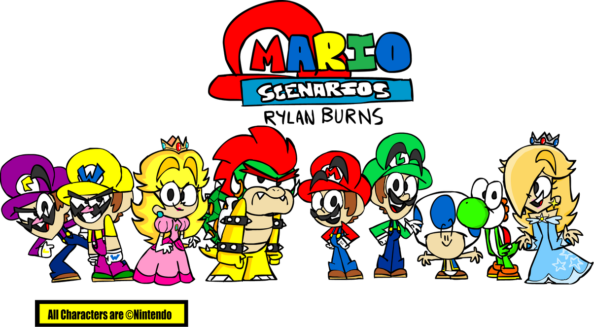 Mario Scenarios The Main Cast By Rylanlego On Deviantart