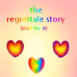 The Regrettale Story Stuff For It Poster