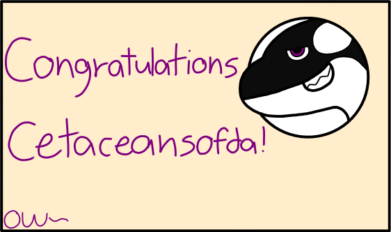 Congrats Cetaceansofda!!! by OrcaWhatever