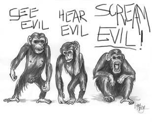 See Evil, Hear Evil, Scream Evil