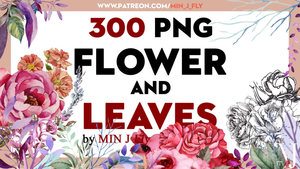 // SHARE // 300 PNG - FLOWER and LEAVES