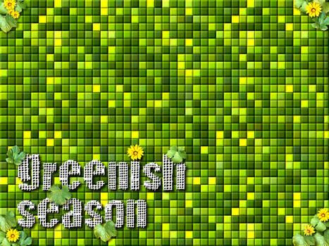 Greenish Season
