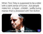 The Tragedy of Ticci Toby