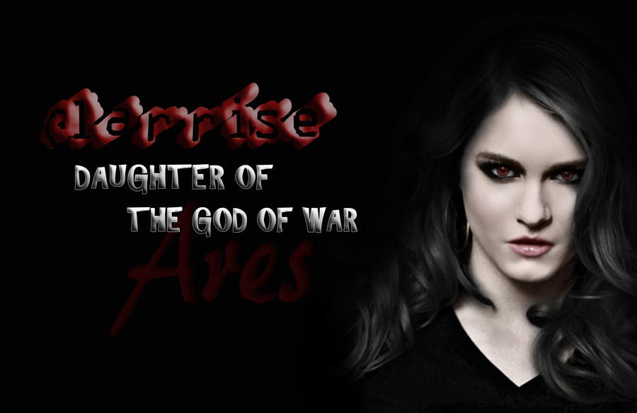 Demigod Daughter Of Ares By Sonofwar001 On Deviantart