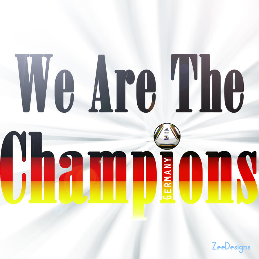 We Are The Champions by ZeeDesigns on DeviantArt