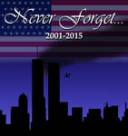 Never Forget... (911 Tribute)