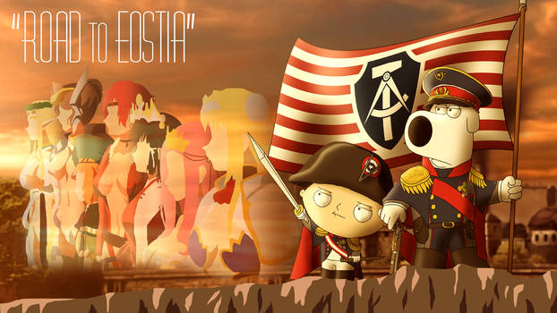 Fight for your Homeland! - Road to Eostia
