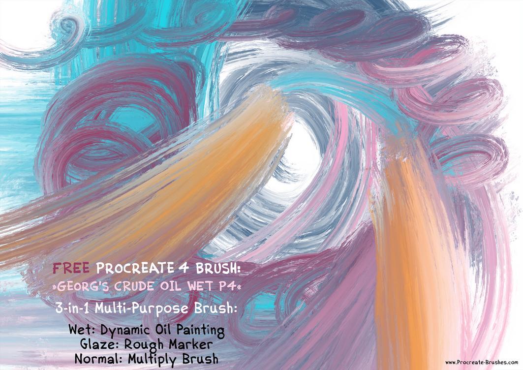 FREE Procreate 4 CRUDE OIL Wet Paint Brush (Demo) by georgvw