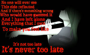 .::Its Never Too Late::. by IntelligentBiscuit