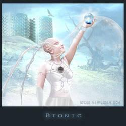Bionic by Nehirwen