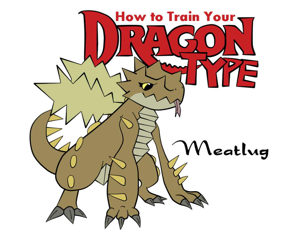 How To Train Your Dragon Type~:meatlug: