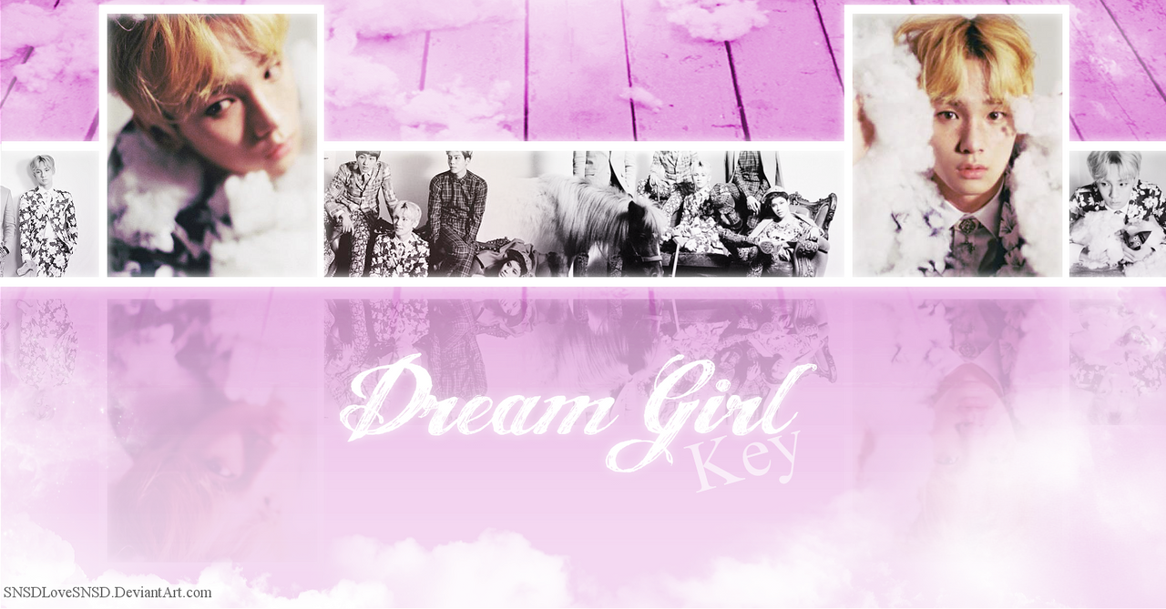 ~.SHINee - Dream Girl l Solo Wallpaper : Key.~ by SNSDLoveSNSD