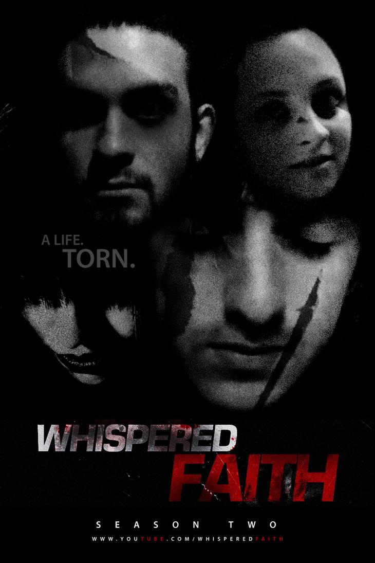 Whispered Faith - FAUX MOVIE TRES by hotdogdrawingz