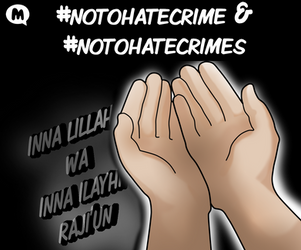 #NoToHateCrime and #NoToHateCrimes by TheNurCity