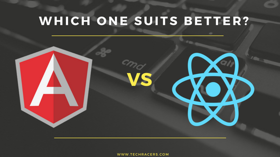 ANULARJS VS REACTJS - WHICH ONE RULES BETTER? by techracers300