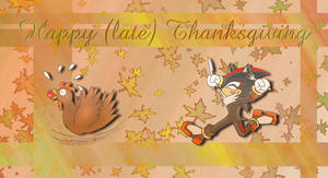 Happy 'late' Thanksgiving