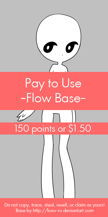 Pay to Use Base {Flow} 150 points or $1.50 by Koru-ru