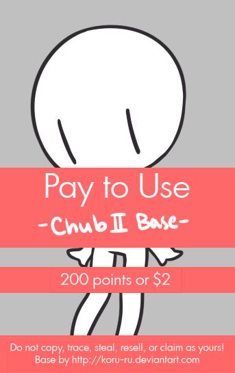 Pay To Use Base {Chub II} 200 points or $2.00 by Koru-ru