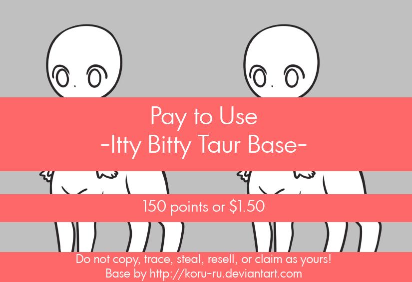 Pay to Use Base {IttyBitty Taur} 150 points/$1.50 by Koru-ru