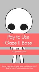 Pay To Use Base {Gaze II} 200pts or $2.00