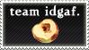 Team IDGAF Stamp by jaubrey