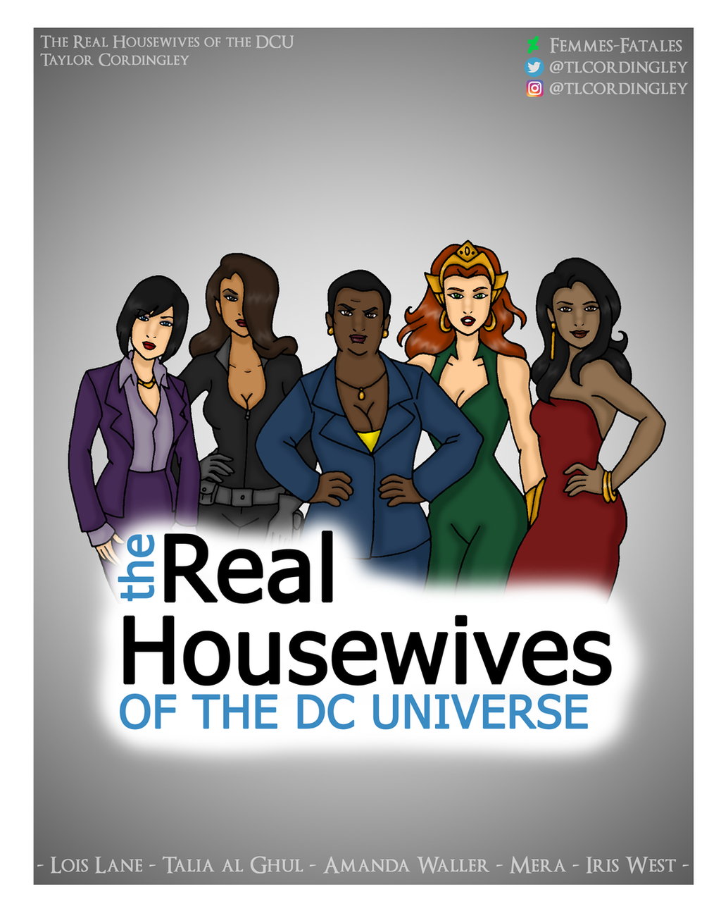 The Real Housewives of the DC Universe by Femmes-Fatales