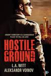 Hostile Ground by LCChase