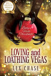Loving and Loathing Vegas