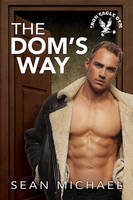 The Dom's Way by LCChase
