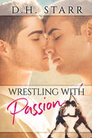 Wrestling With Passion by LCChase