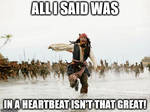 Jack Sparrow being chased by In a Heartbeat fans