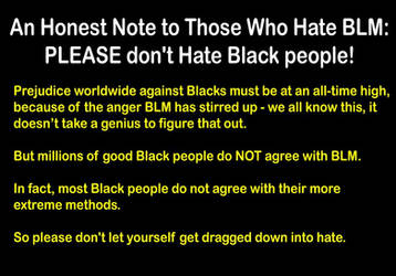 Note To Those Who Hate BLM (Repost)