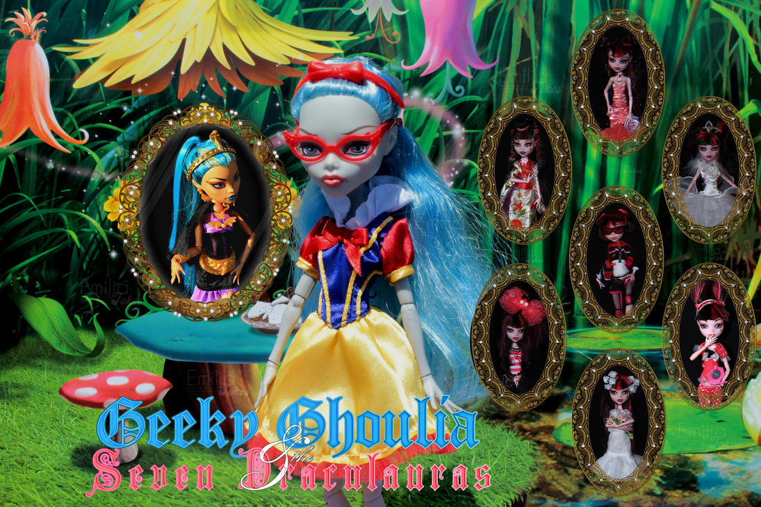 Geeky Ghoulia and the Seven Draculauras by Dollinator
